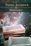 Vedic Science & History